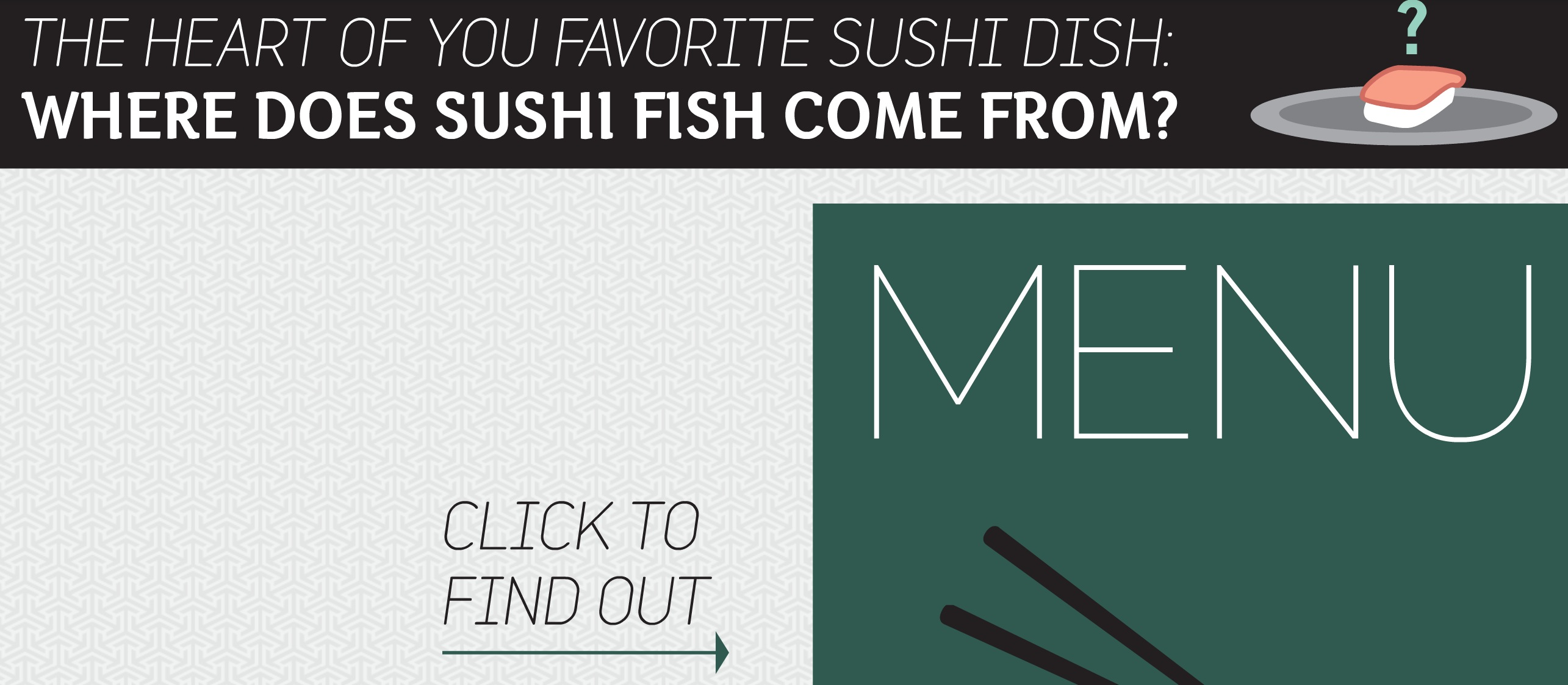 Where Does Your Sushi Come From?
