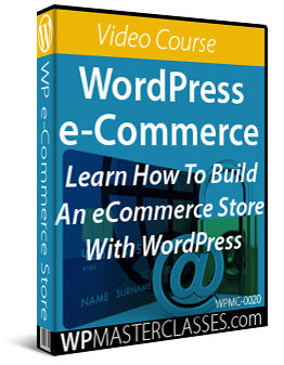 How To Build An e-Commerce Store With WordPress