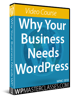 Why Your Business Needs WordPress