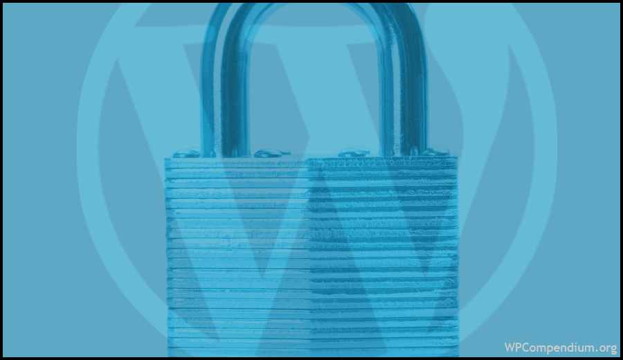 WordPress Security Tutorials - WPCompendium.org