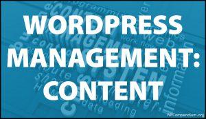 WordPress Management Tutorials - WordPress Content Management