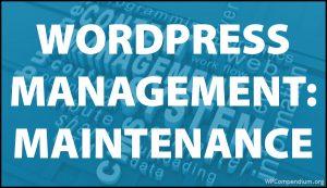 WordPress Management Tutorials - WordPress Maintenance