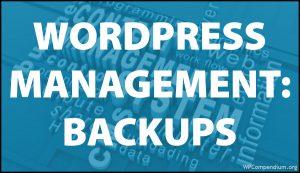 WordPress Management Tutorials - WordPress Backups