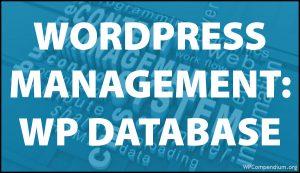 WordPress Management Tutorials - WordPress Database Management