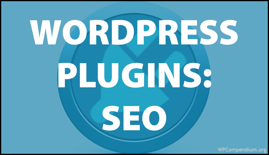 WordPress Plugins: SEO