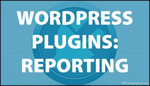 WordPress Plugins: Reporting