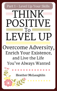 Think Positive To Level Up