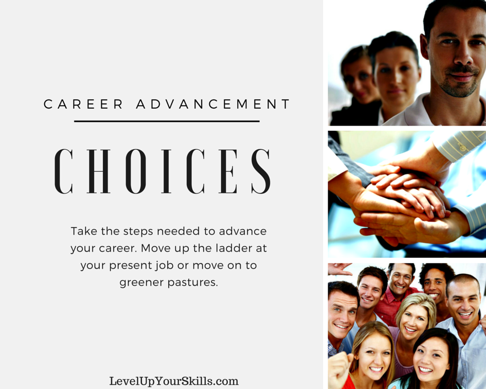 It's Your Career, You Have Choices