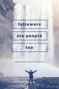 Followers are People Too