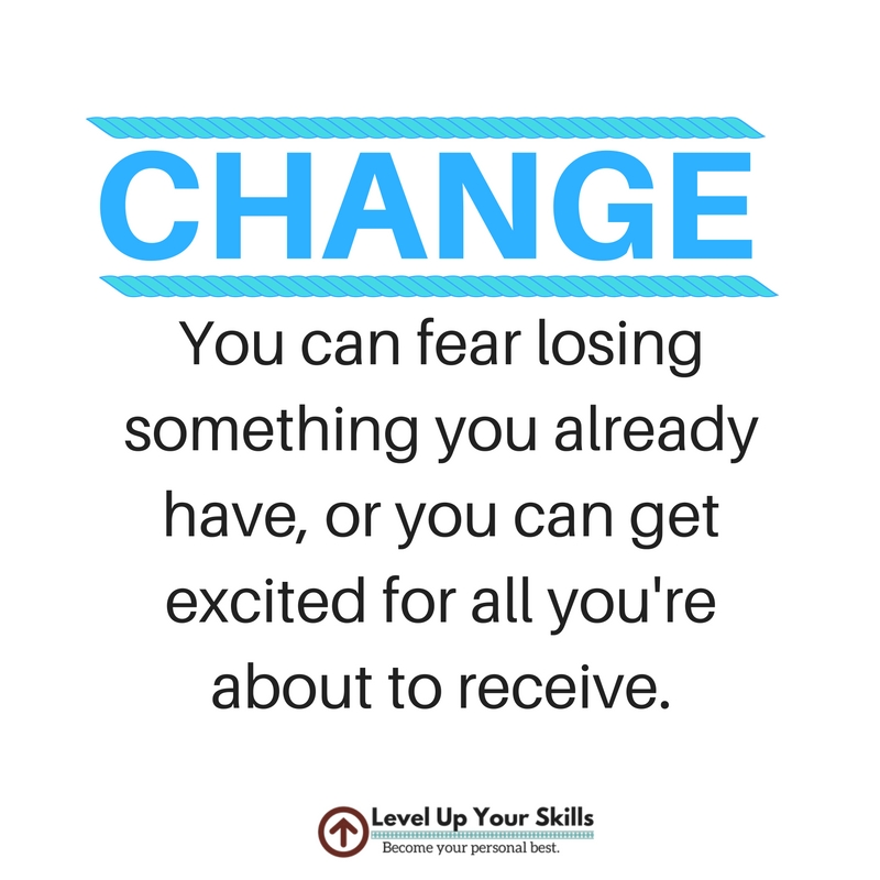 Embrace Change and Receive More