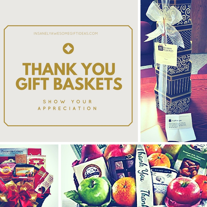 Thank you gift baskets help show your honest appreciation