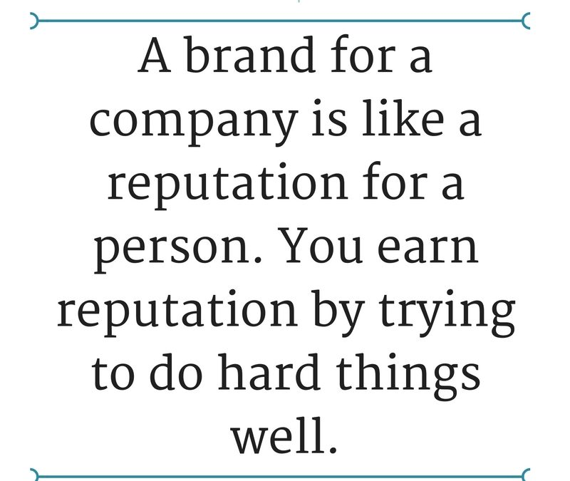 A Great Corporate Reputation Goes to the Company That Excels
