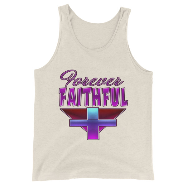 Forever Faithful Unisex Tank Top