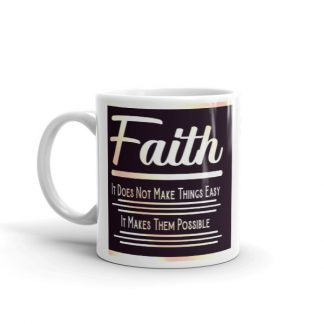 Inspirational Ceramic Mug About Faith