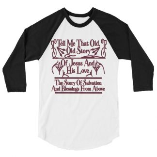 Raglan Shirt With Inspirational Jesus Saying