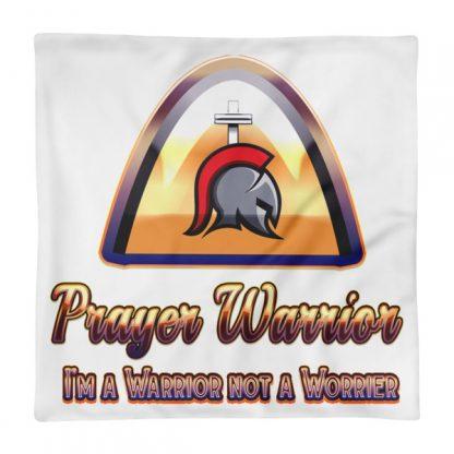 Prayer Warrior Pillow Case