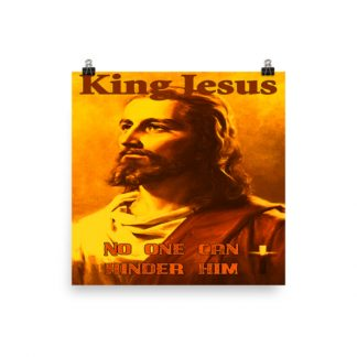 King Jesus No One Can Hinder Him Poster