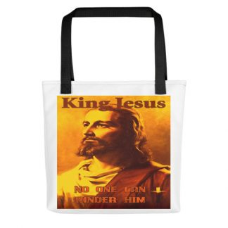 King Jesus No One Can Hinder Him Tote Bag
