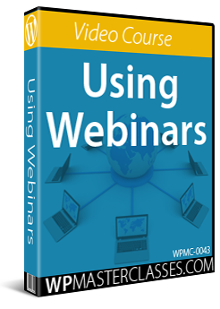 Using Webinars - WPMasterclasses.com