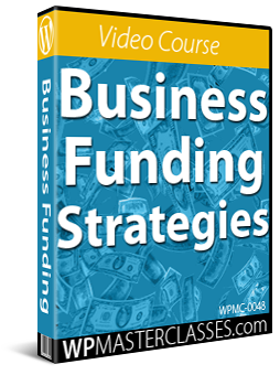 Business Funding Strategies - WPMasterclasses.com