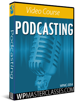 Podcasting - WPMasterclasses.com