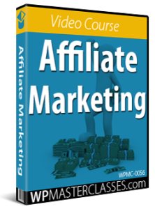 Affiliate Marketing - WPMasterclasses.com