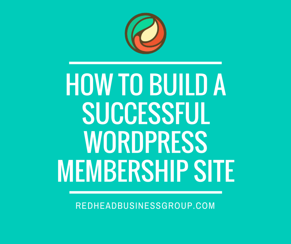 Membership Site Tips: How To Build A Successful WordPress Membership Site