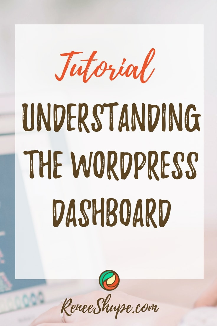 Tutorial: Your WordPress Dashboard Explained