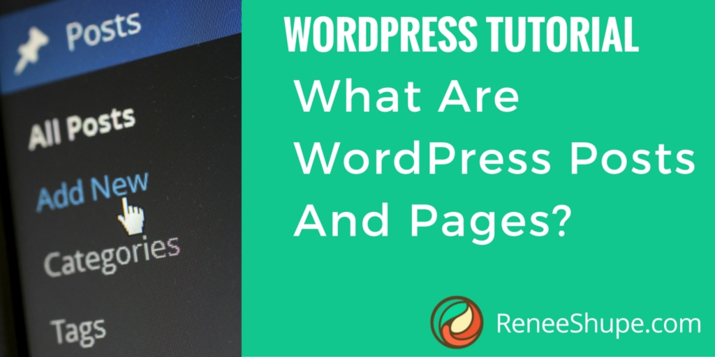 What Are WordPress Posts And Pages?