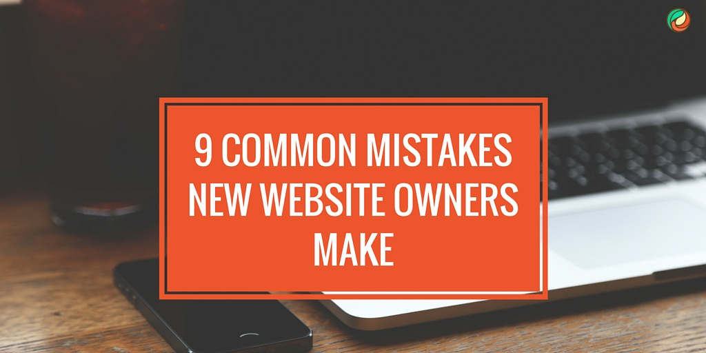 9-common-mistake-new-website-owners-make