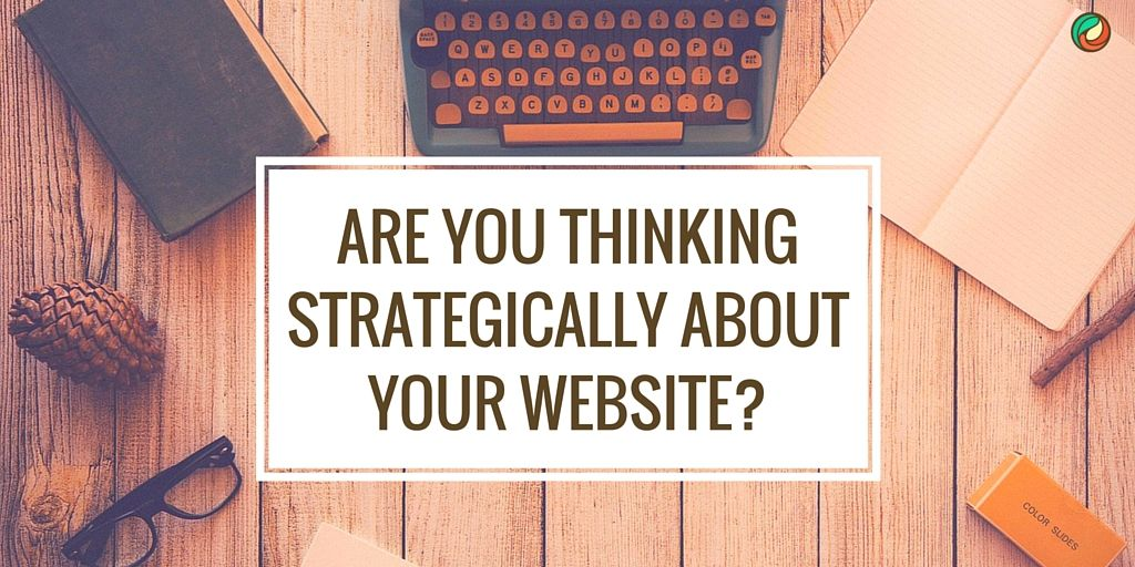 are-you-thinking-strategically-about-your-website-renee-shupe