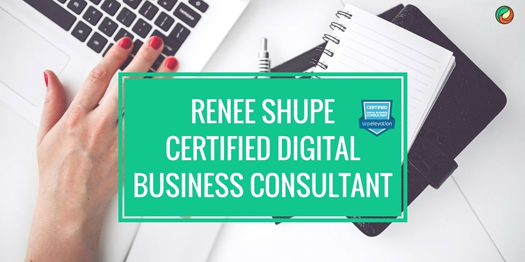 renee-shupe-certified-digital-business-consultant