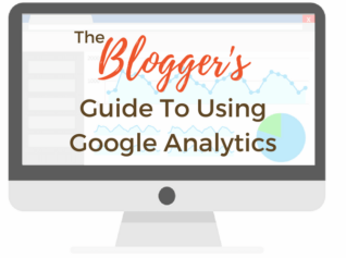 The Blogger's Guide to Using Google Analytics