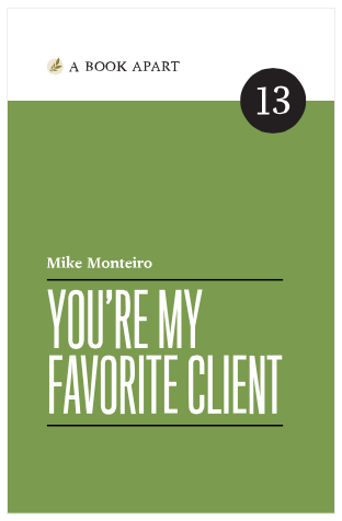 You're my favorite client from a Book Apart