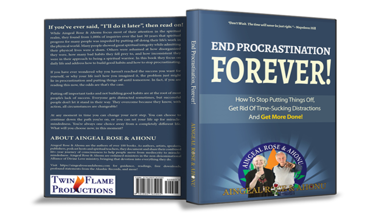 End Procrastination, Forever by Aingeal Rose & Ahonu