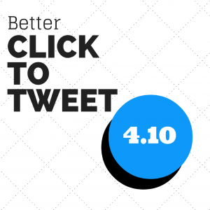 "How to change the ""Click to Tweet"" text on Better Click to Tweet for WordPress"