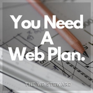 White text that says You Need A Web Plan over an inage of a pencil on top of paper