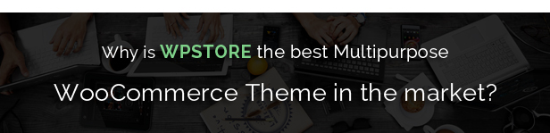 WpStore - A Multipurpose Responsive Woocommerce Theme - 2