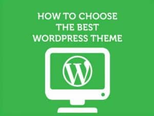 how-to-choose-best-wordpress-theme