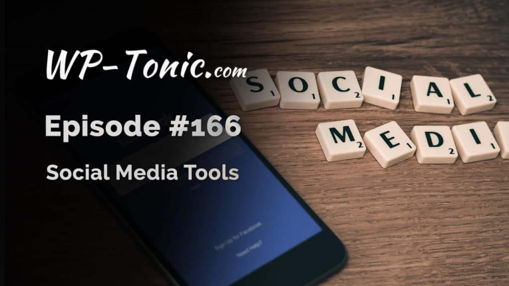 We look at social media media tools and services