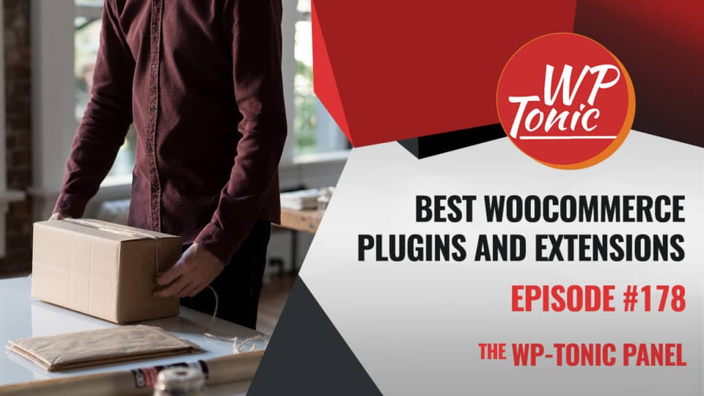 Best WooCommerce Plugins & Extensions