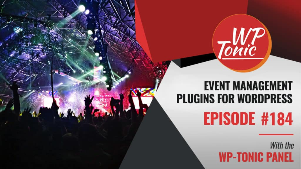 184 WP-Tonic: Event Management Plugins For WordPress