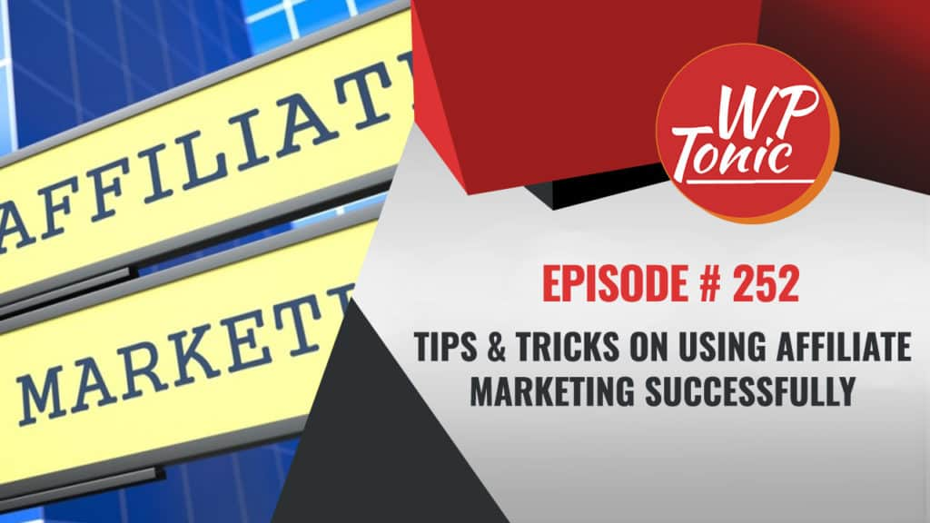 How To Us Affiliate Marketing Successfully To Grow Your Business