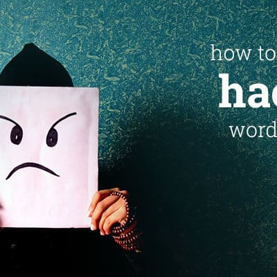What to do if Your WordPress Site is Hacked