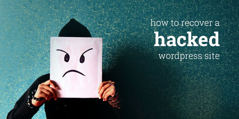WordPress Site Hacked How To