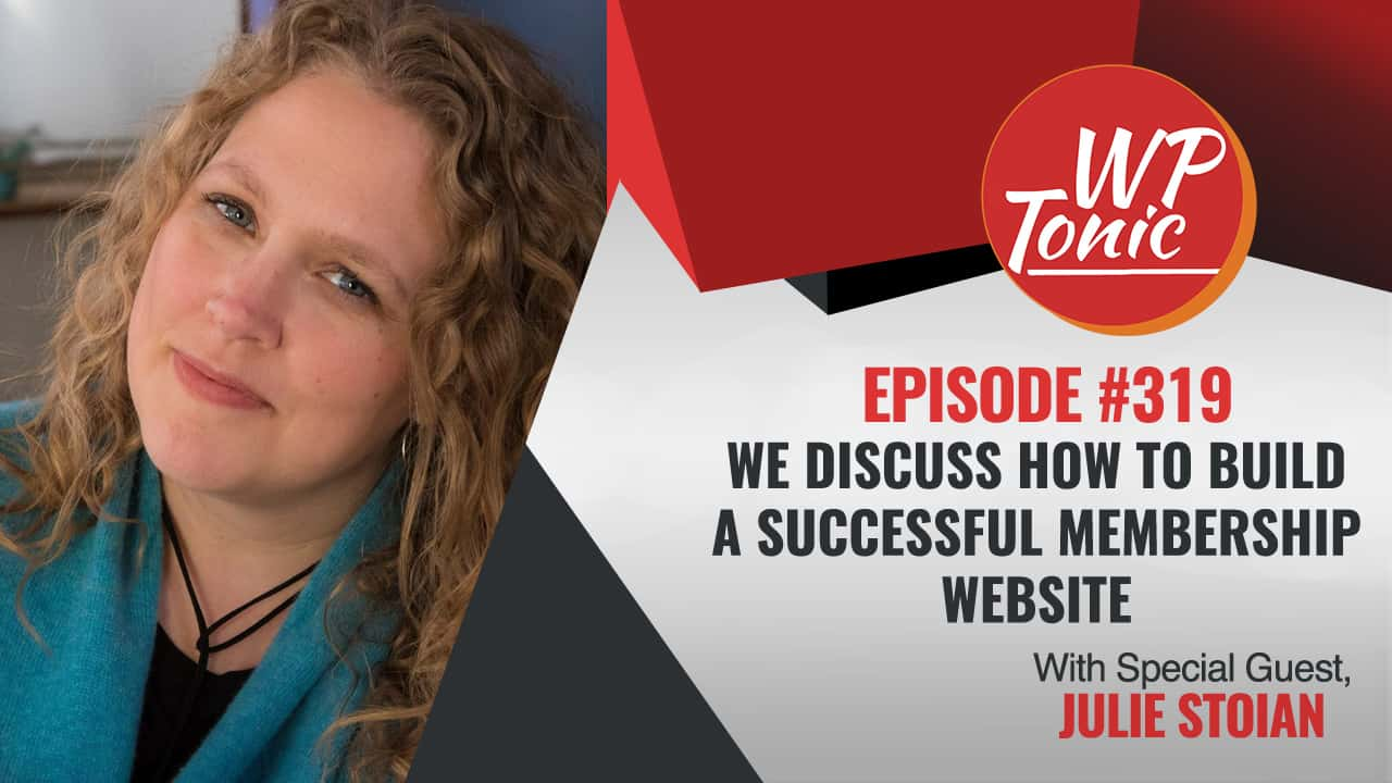 We Discuss How To Build A Successful Membership Website