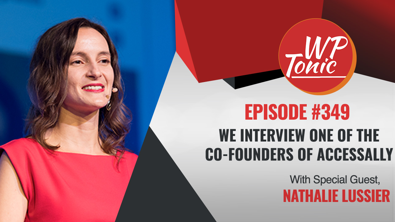 We Interview one of The Co-Founder of Accessally Nathalie Lussier