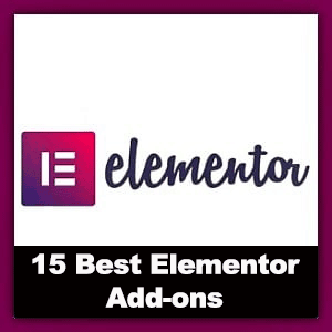 15 Elementor Add-ons To Supercharge Your WordPress Website