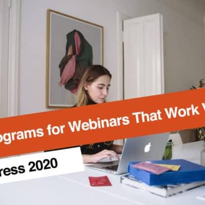 Top Programs for Webinars That Work With WordPress 2020