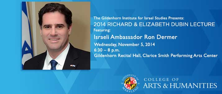 The Dubin Lecture, featuring Ambassdor Ron Dermer